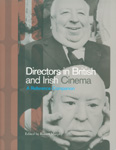 Directors in British and Irish Cinema